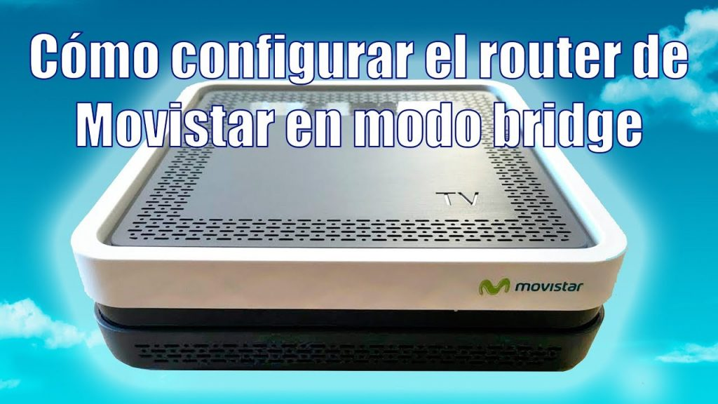 Configurar HGU movistar modo bridge